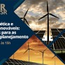Energy transition and integration of renewables – The 9th PSR Webinar (Portuguese only)