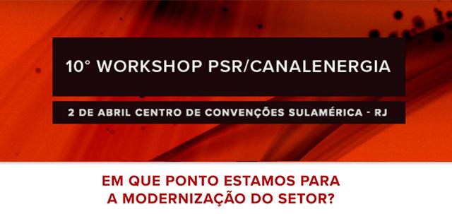 Centro de convenções SulAmérica será palco da 10ª edição do WORKSHOP PSR/CANALENERGIA