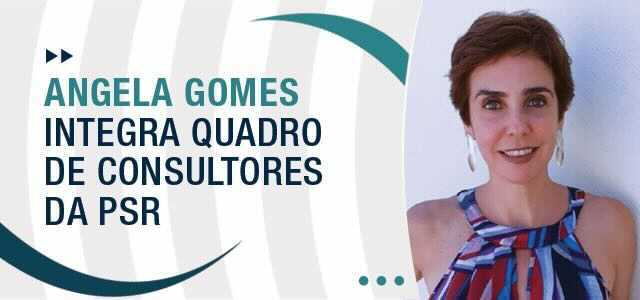 Angela Gomes integra quadro de consultores da PSR